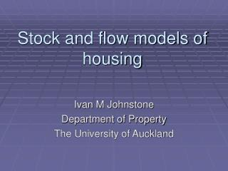 Stock and flow models of housing