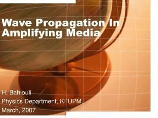 Wave Propagation In Amplifying Media