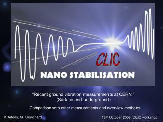 """""""Recent ground vibration measurements at CERN """" (Surface and underground)"""
