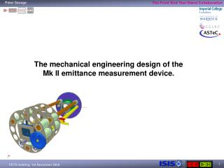 The mechanical engineering design of the Mk II emittance measurement device.