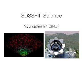 SDSS-III Science