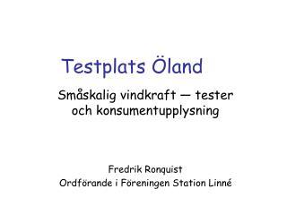 Testplats Öland