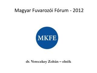 Magyar Fuvarozói Fórum - 2012