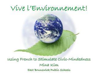 Vive  l'Environnement !
