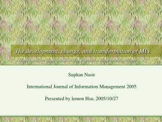 Suphan Nasir International Journal of Information Management 2005