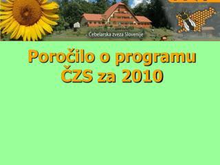 Poročilo o programu ČZS za 2010