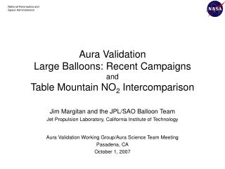 Aura Validation   Large Balloons: Recent Campaigns and Table Mountain NO 2  Intercomparison