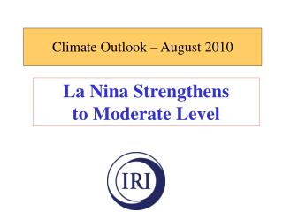 Climate Outlook – August 2010