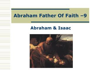 Abraham Father Of Faith –9