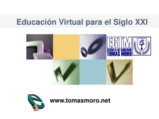 Educación Virtual para el Siglo XXI