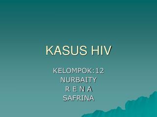 KASUS HIV