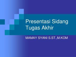 Presentasi Sidang Tugas Akhir