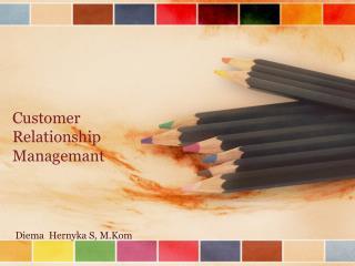 Customer Relationship Managemant