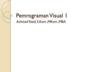 Pemrograman  Visual 1
