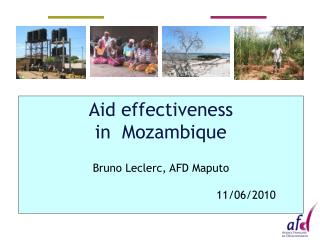 Aid effectiveness in  Mozambique  Bruno Leclerc, AFD Maputo                                                    11