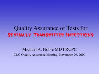 Quality Assurance of Tests for  Sexually Transmitted Infections