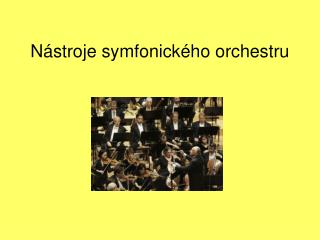 Nástroje symfonického orchestru
