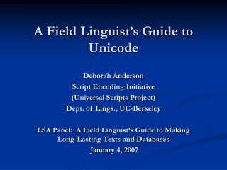 A Field Linguist�s Guide to Unicode