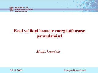 Eesti valikud hoonete energiatõhususe parandamisel
