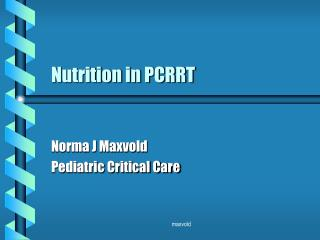 Nutrition in PCRRT