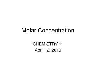 Molar Concentration