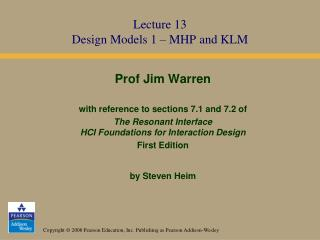 Lecture 13 Design Models 1 – MHP and KLM