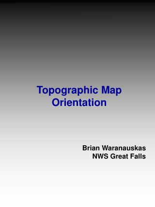 Topographic Map Orientation
