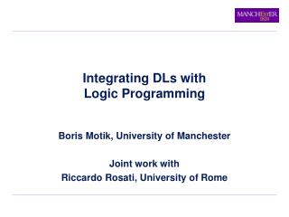 Integrating DLs with Logic Programming