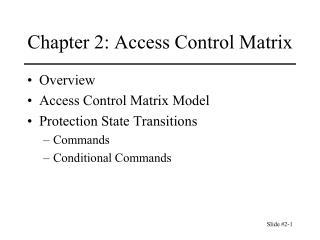 Chapter 2: Access Control Matrix
