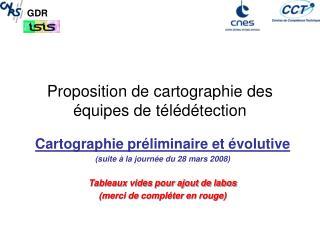 Proposition de cartographie des �quipes de t�l�d�tection