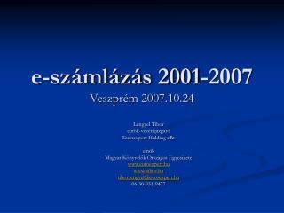 e-számlázás 2001-2007 Veszprém 2007.10.24