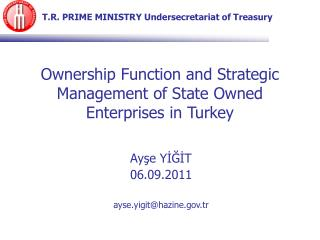 Ownership Function and Strategic Management of State Owned Enterprises in  Turkey