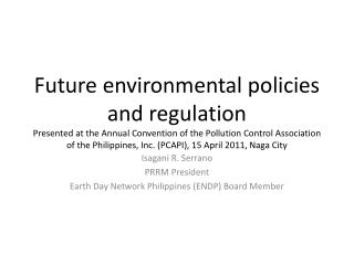 Isagani  R. Serrano PRRM President Earth Day Network Philippines (ENDP) Board Member