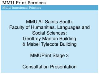 Introduction & Recap of MMUPrint at the Faculty of Humanities, Languages and Social Science: