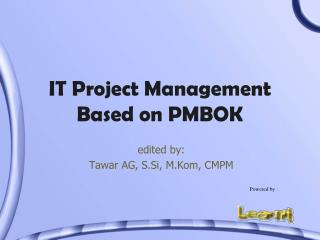 IT Project Management Based on PMBOK
