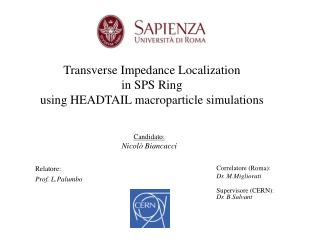 Transverse Impedance  L ocalization  in SPS Ring  using HEADTAIL  macroparticle  simulations