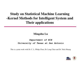 Mingzhu Lu  Department of ECE University of Texas at San Antonio