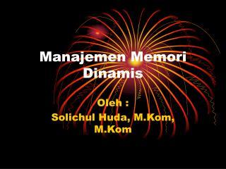 Manajemen Memori Dinamis