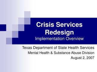 Crisis Services Redesign Implementation Overview