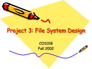 Project 3: File System Design
