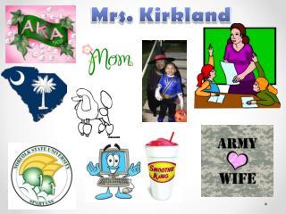 Mrs. Kirkland