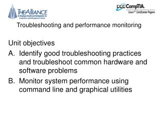 Troubleshooting and performance monitoring