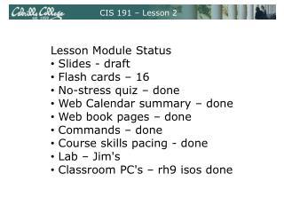 CIS 191 – Lesson 2
