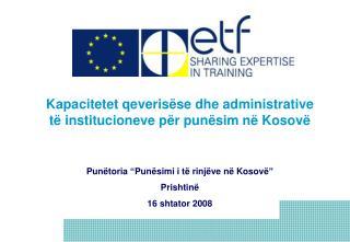 Kapacitetet qeverisëse dhe administrative të institucioneve për punësim në Kosovë