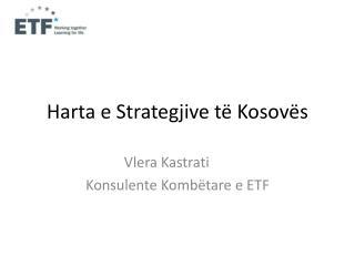 Harta e  Strategjive të Kosovës