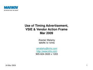 Use of Timing Advertisement, VSIE  Vendor Action Frame Mar 2009