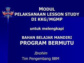 Ibrohim Tim  Pengembang  BBM