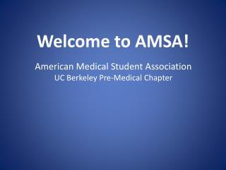 Welcome to AMSA!