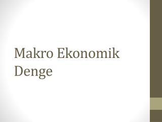Makro Ekonomik Denge