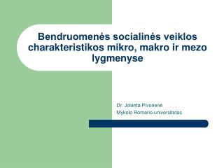 Bendruomenės socialinės veiklos charakteristikos mikro, makro ir mezo lygmenyse
